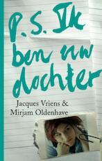 P.S. Ik ben uw dochter - Mirjam Oldenhave, Jacques Vriens (ISBN 9789047503712)