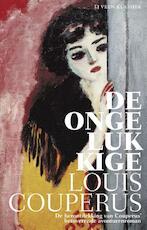 De ongelukkige - Louis Couperus