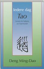 Iedere dag Tao - Deng Ming-dao (ISBN 9789020281415)