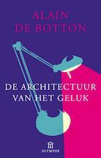 De architectuur van het geluk - Alain de Botton (ISBN 9789046703106)