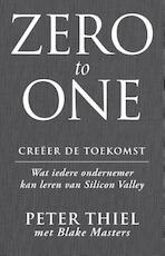 Zero to one - Creeer de toekomst