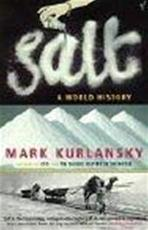 Salt - Mark Kurlansky (ISBN 9780099281993)