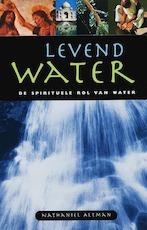 Levend water - Nathaniel Altman, L.W. Carp (ISBN 9789053400869)