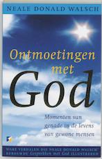 Ontmoetingen met God - Neale Donald Walsch (ISBN 9789021539928)