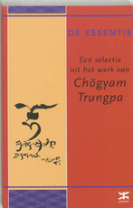 De essentie van Chogyam Trungpa - Chögyam Trungpa (ISBN 9789021598673)