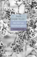 Het hof van barmhartigheid - A.F.Th. van der Heijden (ISBN 9789023479826)