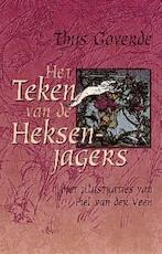 Het teken van de heksenjagers - Thijs Goverde (ISBN 9789025108656)