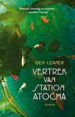 Het vertrek van station Atocha - Ben Lerner (ISBN 9789025442958)