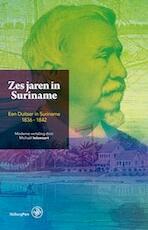 Zes jaren in Suriname (ISBN 9789057303012)