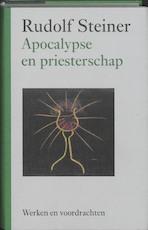 Apocalypse en priesterschap - Rudolf Steiner (ISBN 9789060385500)