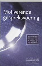 Motiverende gespreksvoering - W.R. Miller, Stephen Rollnick (ISBN 9789075569391)