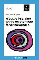 Nieuwe inleiding tot de existentiële fenomenologie