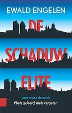 De schaduwelite voor en na de crisis - Ewald Engelen (ISBN 9789089646705)