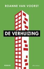 De verhuizing - Roanne van Voorst (ISBN 9789025444631)