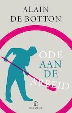 Een ode aan de arbeid - Alain de Botton (ISBN 9789046704790)