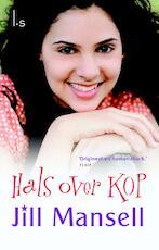 Hals over kop - Jill Mansell (ISBN 9789021016696)