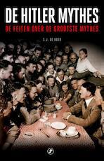 De Hitlermythes - S.J. de Boer (ISBN 9789089756008)