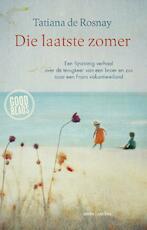 Die laatste zomer - Tatiana de Rosnay (ISBN 9789026332180)