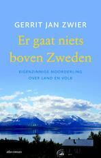 Er gaat niets boven Zweden - Gerrit Jan Zwier (ISBN 9789045028668)