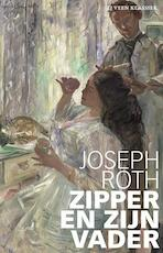Zipper en zijn vader - Joseph Roth (ISBN 9789020414387)