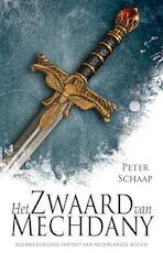 Het zwaard van Mechdany - Peter Schaap