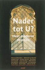 Nader tot U? - Manuela [e.a. Kalsky, Ida Overdijk, Arnon Grunberg (ISBN 9789020406641)