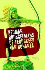 Terugkeer van Bonanza - Herman Brusselmans (ISBN 9789044619362)
