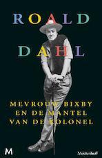 Mevrouw Bixby en de mantel van de Kolonel - Roald Dahl