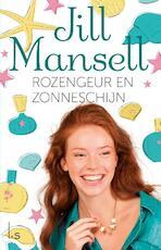 Rozengeur en zonneschijn - Jill Mansell (ISBN 9789021809762)