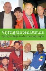 Vijftig tinten Struis - Edwin Struis (ISBN 9789491567599)
