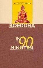 Boeddha in 90 minuten - E. de Bruin, Ellen de Bruin (ISBN 9789025109226)
