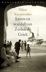 Leven en wandel van Zorbas de Griek - Nikos Kazantzakis (ISBN 9789028441323)