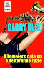 Kilometers cola en knetterende ruzie - Carry Slee