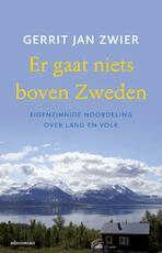 Er gaat niets boven Zweden - Gerrit Jan Zwier (ISBN 9789045028675)