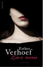 Lieve mama - Esther Verhoef (ISBN 9789044628791)