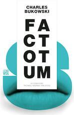 Factotum - Charles Bukowski (ISBN 9789048822102)
