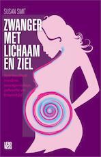 Zwanger met lichaam en ziel - Susan Smit