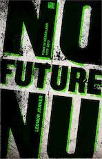 No Future No - Leonor Jonker (ISBN 9789048811328)
