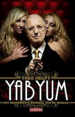 Yab Yum. Het beroemdste bordeel van de wereld - Theo Heuft (ISBN 9789048804474)