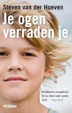 Je ogen verraden je - Steven van der Hoeven (ISBN 9789046811504)