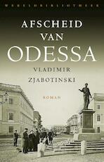Afscheid van Odessa - Vladimir Zjabotinski (ISBN 9789028441286)