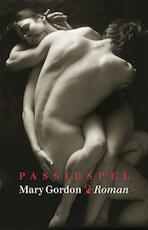 Passiespel - May Gordon (ISBN 9789049500870)