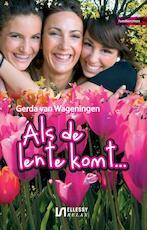 Als de lente komt - Gerda van Wageningen (ISBN 9789491259234)