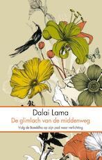 De glimlach van de middenweg - De Dalai Lama, Dalai Lama (ISBN 9789045317472)