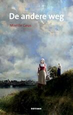 De andere weg - Mireille Geus (ISBN 9789025751388)