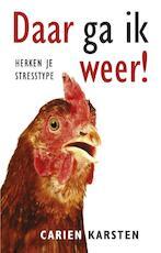 Daar ga ik weer! - Carien Karsten (ISBN 9789021552484)