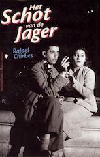 Het schot van de jager - Rafael Chirbes (ISBN 9789491495090)