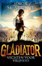 Gladiator - Simon Scarrow (ISBN 9789025749705)
