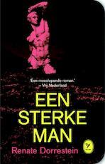 Een sterke man - Renate Dorrestein (ISBN 9789462370753)
