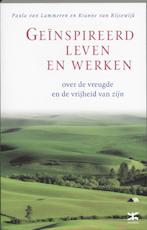 Geinspireerd leven en werken - Paula van Lammeren, Rianne van Rijsewijk (ISBN 9789021537337)